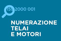 Numerazione telai e motori